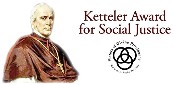 Ketteler Award for Social Justice.